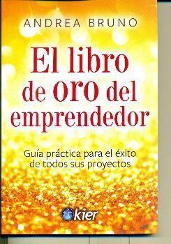 EL LIBRO DE ORO DEL EMPRENDEDOR