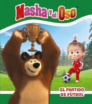 MASHA Y EL OSO. EL PARTIDO DE FUTBOL