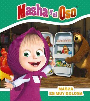MASHA ES MUY GOLOSA