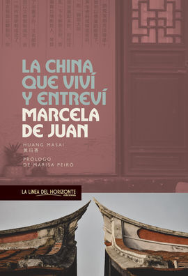 LA CHINA QUE VIVI Y ENTREVI