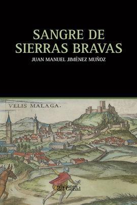 SANGRE DE SIERRAS BRAVAS