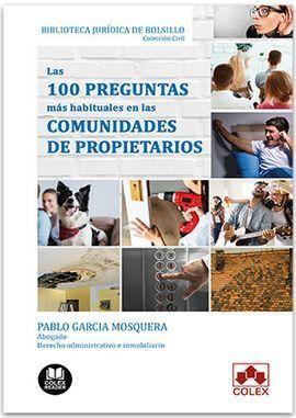 LAS 100 PREGUNTAS MÁS HABITUALES EN LAS COMUNIDADES DE PROPIETARIOS