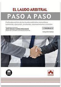 EL LAUDO ARBITRAL. PASO A PASO