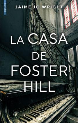 CASA DE FOSTER HILL,LA