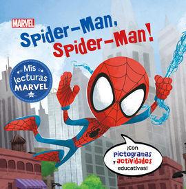 SPIDER-MAN, SPIDER-MAN! (MIS LECTURAS MARVEL)
