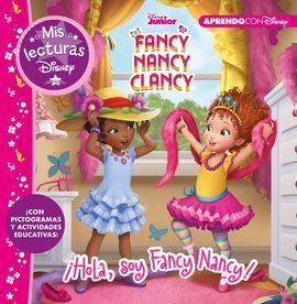 ¡HOLA, SOY FANCY NANCY! (MIS LECTURAS DISNEY)