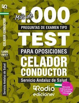 CELADOR CONDUCTOR. SERVICIO ANDALUZ DE SALUD. MÁS DE 1.000 PREGUNTAS TIPO TEST P