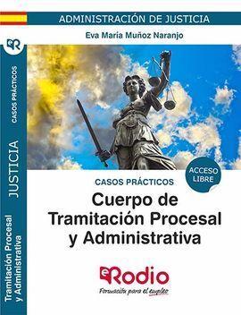 CUERPO DE TRAMITACION PROCESAL Y ADMINISTRATIVA DE LA ADMINISTRAC