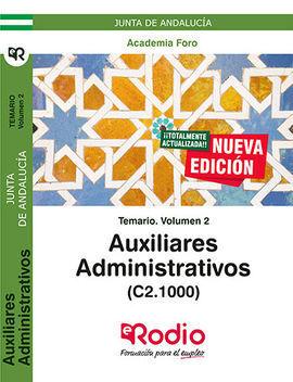 TEMARIO VOLUMEN 2. AUXILIARES ADMINISTRATIVOS DE LA JUNTA DE ANDALUCÍA (C2.1000)