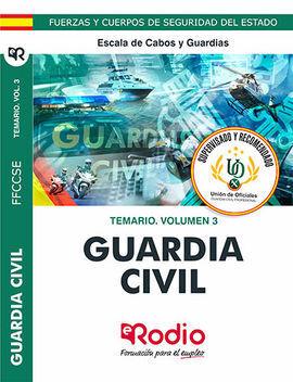 GUARDIA CIVIL 2020. TEMARIO. VOLUMEN 3. ESCALA DE CABOS Y GUARDIAS.