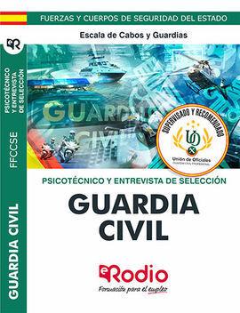 GUARDIA CIVIL 2020. PSICOTÉCNICO Y ENTREVISTA PERSONAL. ESCALA DE CABOS Y GUARDI