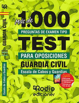 GUARDIA CIVIL. ESCALA DE CABOS Y GUARDIAS. MÁS DE 1.000 PREGUNTAS DE EXAMEN TIPO