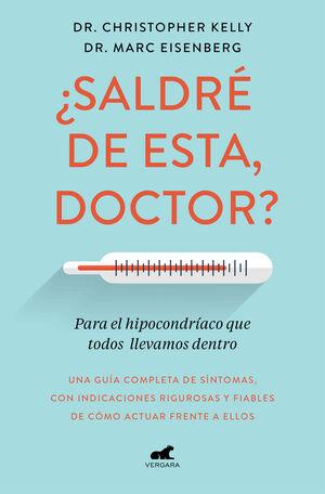 ¿SALDRÉ DE ESTA, DOCTOR?