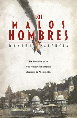 LOS MALOS HOMBRES