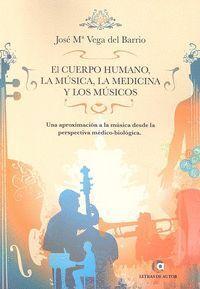 CUERPO HUMANO LA MUSICA LA MEDICINA Y LOS MUSICOS,EL