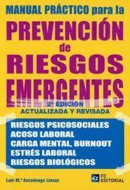 MANUAL PRACTICO PARA LA PREVENCION DE RIESGOS EMERGENTES 2'ED