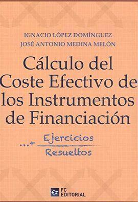 CALCULO DEL COSTE EFECTIVO DE LOS INSTRUMENTOS DE FINANCIACION