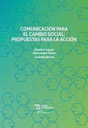 COMUNICACION PARA EL CAMBIO SOCIAL PROPUESTAS PARA ACCION