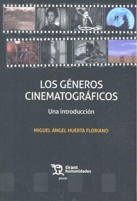 GENEROS CINEMATOGRAFICOS UNA INTRODUCCION