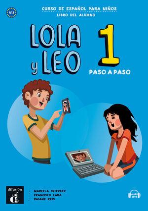LOLA Y LEO PASO A PASO 1. LIBRO DEL ALUMNO. A1.1