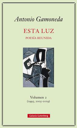 ESTA LUZ. VOLUMEN 2 (1995, 2005-2019)