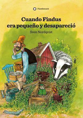 CUANDO FINDUS ERA PEQUEÑO Y DESAPARECIÓ (2A ED.)