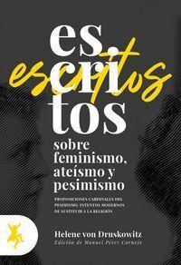 ESCRITOS SOBRE FEMINISMOS ATEISMOS Y PESIMISMO