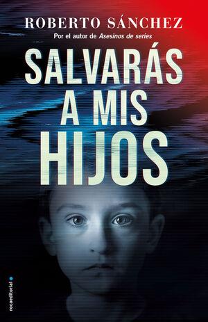 SALVARÁS A MIS HIJOS (ASESINOS DE SERIES 2)