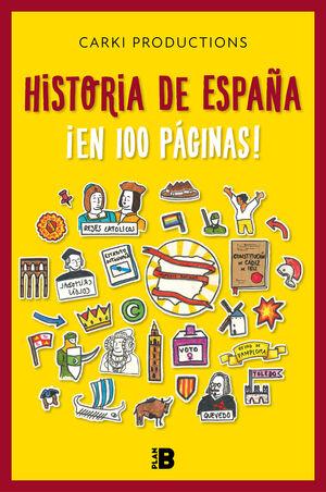 HISTORIA DE ESPAÑA ¡EN 100 PÁGINAS!