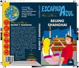ESCAPADA AZUL BEIJING Y SHANGHAI