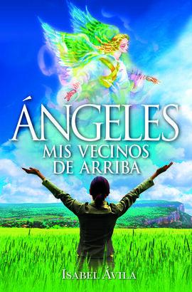 ANGELES MIS VECINOS DE ARRIBA