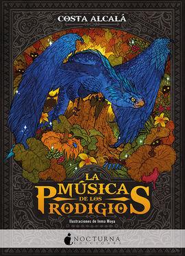 LA MUSICA DE LOS PRODIGIOS