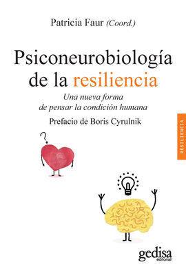PSICONEUROBIOLOGÍA DE LA RESILIENCIA