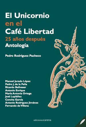 EL UNICORNIO EN EL CAFÉ LIBERTAD