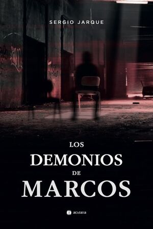 LOS DEMONIOS DE MARCOS