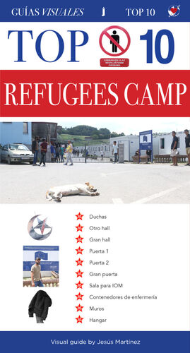TOP 10 REFUGEES CAMP VISUAL GUIDE