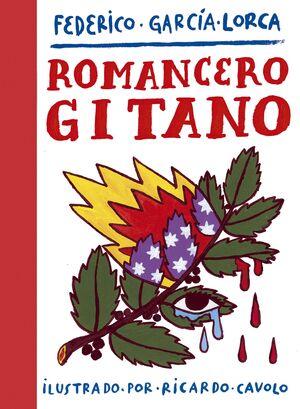 ROMANCERO GITANO. RICARDO CAVOLO