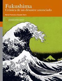 FUKUSHIMA CRONICA DE UN DESASTRE ANUNCIADO