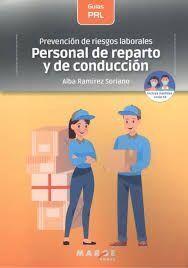 PREVENCIÓN DE RIESGOS LABORALES: PERSONAL DE REPARTO Y DE CONDUCCIÓN