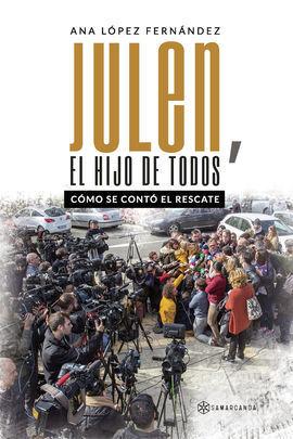 JULEN, EL HIJO DE TODOS