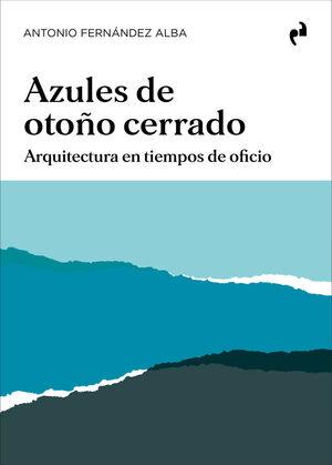 AZULES DE OTOÑO CERRADO