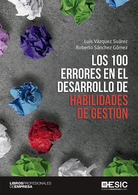 100 ERRORES EN EL DESARROLO DE HABILIDADES DE GESTION,LOS