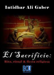 SACRIFICIO RITO RITUAL Y FIESTA RELIGIOSA