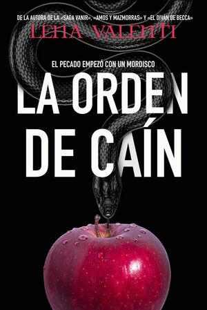 ORDEN DE CAIN,LA 1 - EL PECADO EMPEZO CON UN MORDISCO