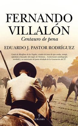 FERNANDO VILLALÓN, CENTAURO DE PENA