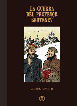LA GUERRA DEL PROFESOR BERTENEV