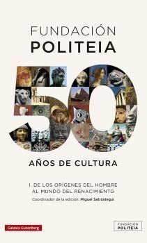 FUNDACION POLITEIA I 50 AÑOS DE CULTURA