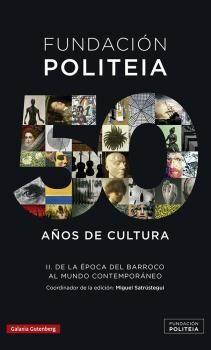 FUNDACION POLITEIA II 50 AÑOS DE CULTURA