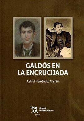 GALDOS EN LA ENCRUCIJADA