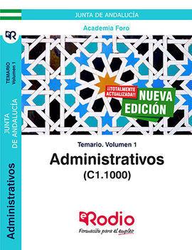 ADMINISTRATIVOS DE LA JUNTA DE ANDALUCÏ¿½A (C1.1000). TEMARIO VOLUMEN 1.